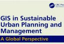 GIS in Sustainable Urban Planning and Management – A Global Perspective