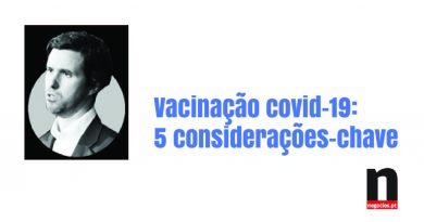 Vacinação covid-19: 5 considerações-chave, Jornal de Negócios