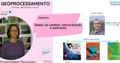"""3º Ciclo de Palestras """"Geoprocessamento: história, aplicações e futuro"""" com Teresa Galloti Florenzano (INPE)"""